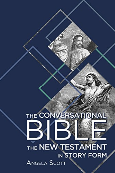 The Conversational Bible The New Testament in Story